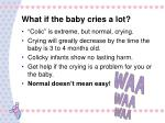 what if the baby cries a lot
