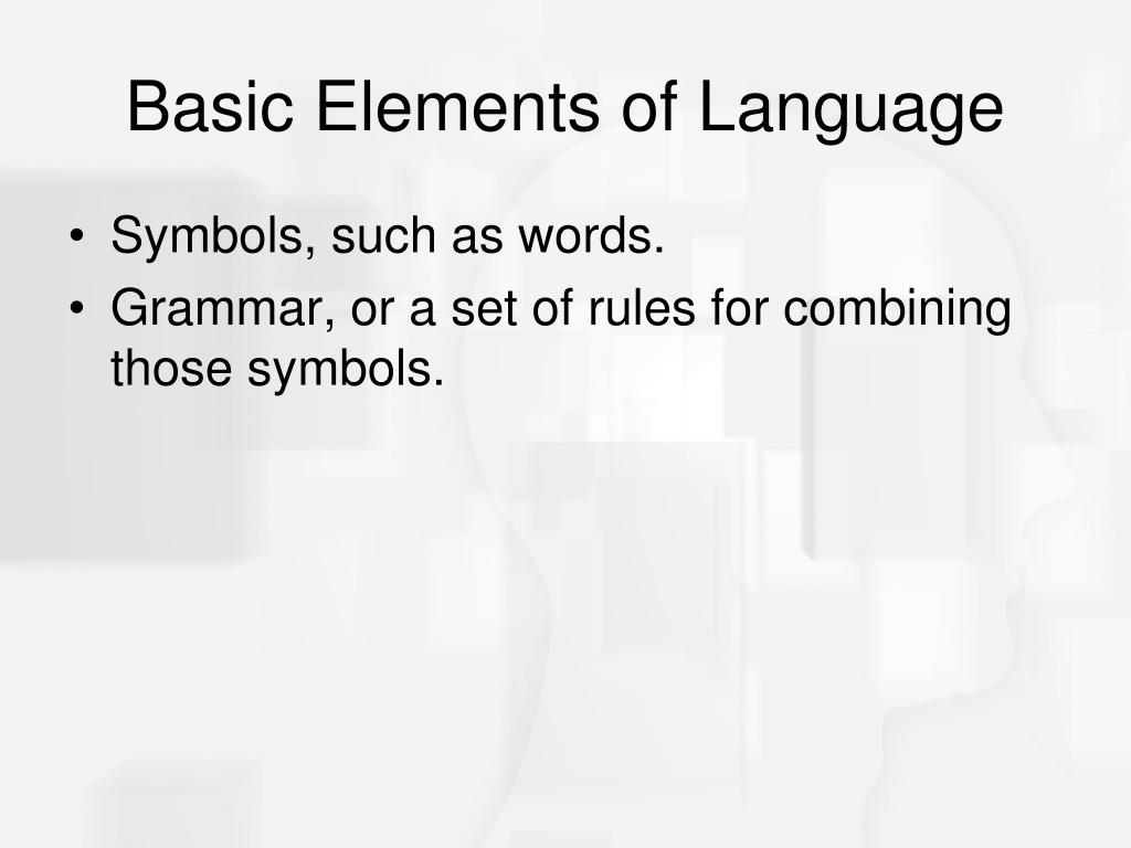 Basic Elements of Language