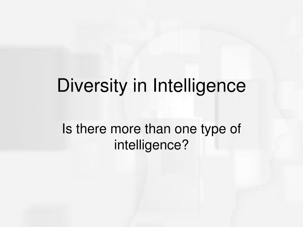 Diversity in Intelligence