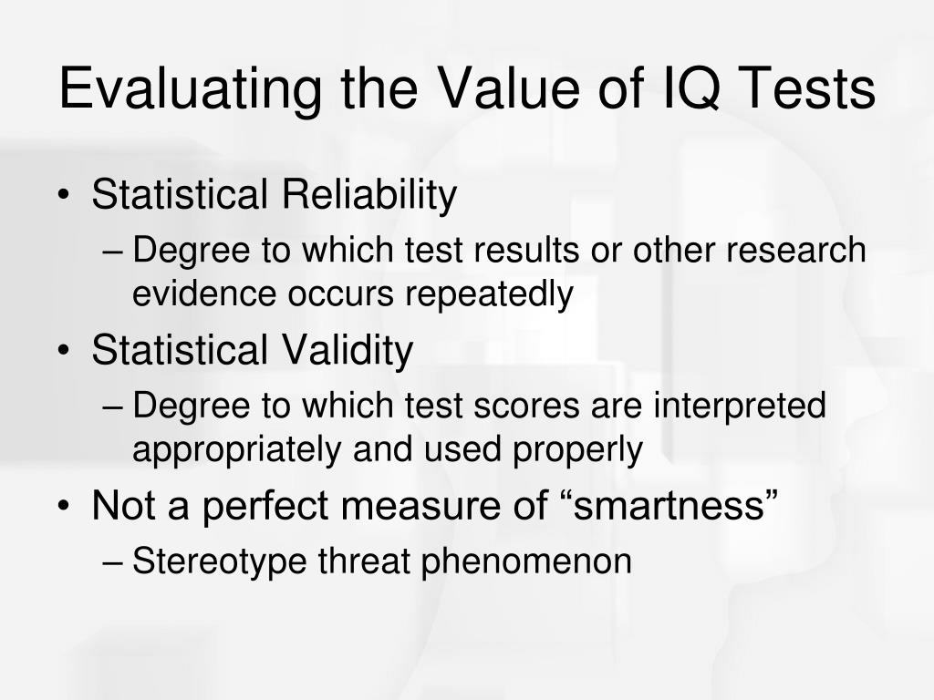 Evaluating the Value of IQ Tests