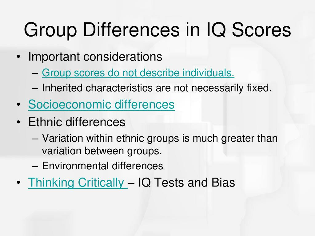 Group Differences in IQ Scores