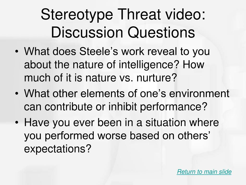 Stereotype Threat video: Discussion Questions
