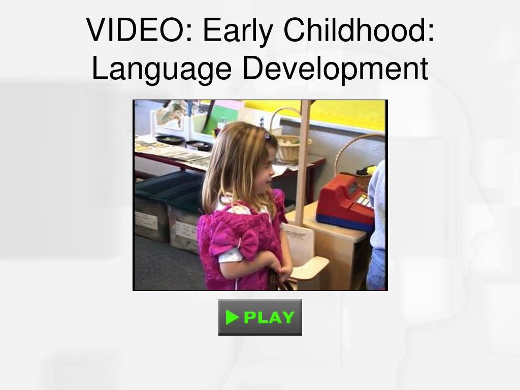 VIDEO: Early Childhood: Language Development
