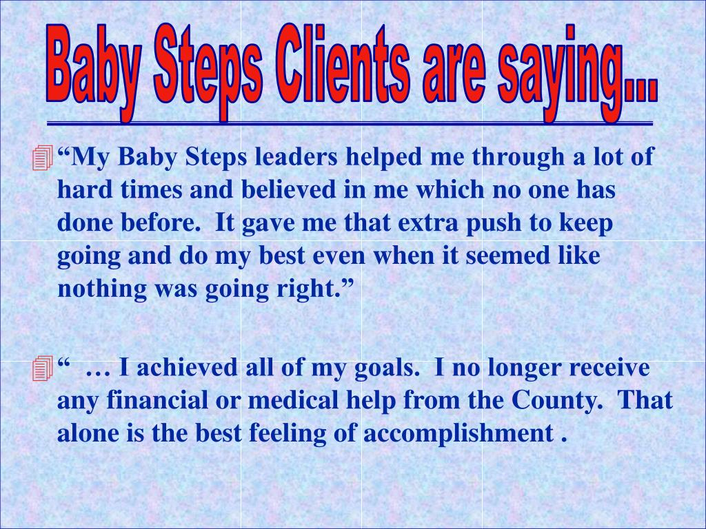 Baby Steps Clients are saying...
