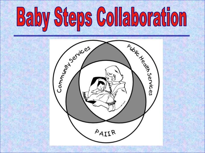 Baby Steps Collaboration