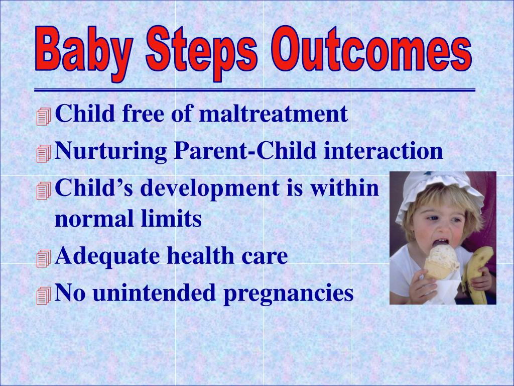 Baby Steps Outcomes