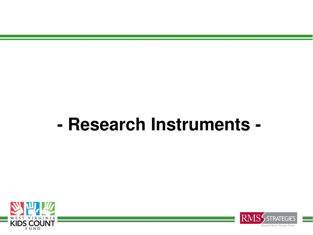 - Research Instruments -