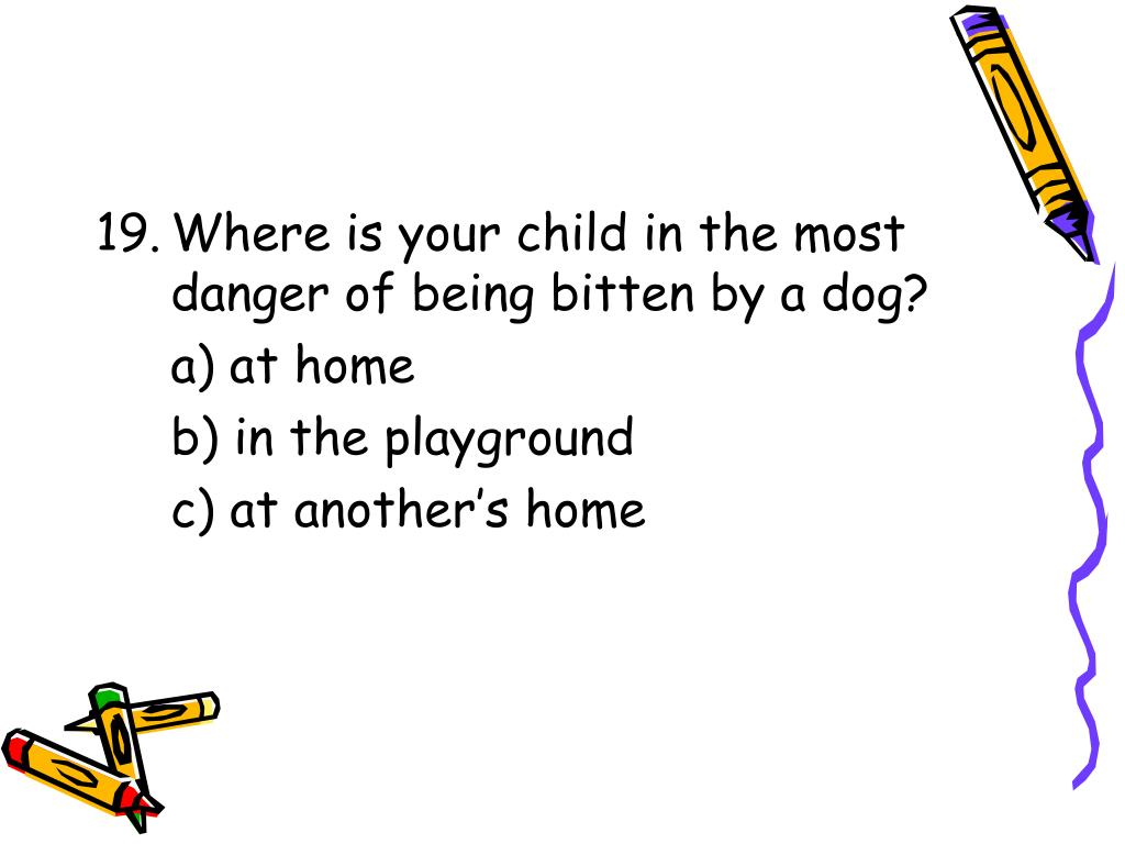 Where is your child in the most danger of being bitten by a dog?