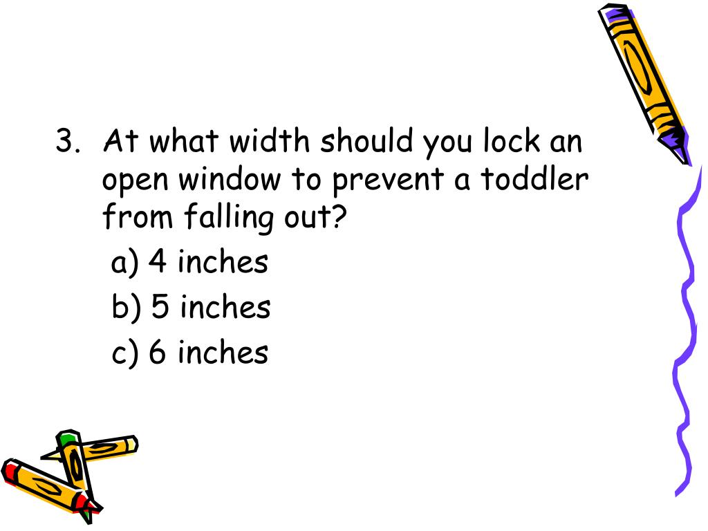 At what width should you lock an open window to prevent a toddler from falling out?