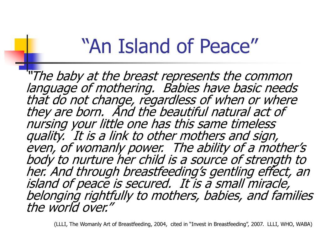 """An Island of Peace"""