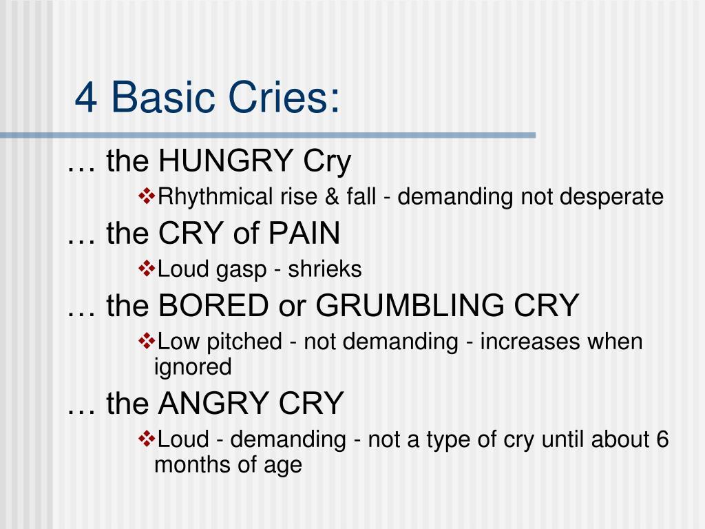 4 Basic Cries: