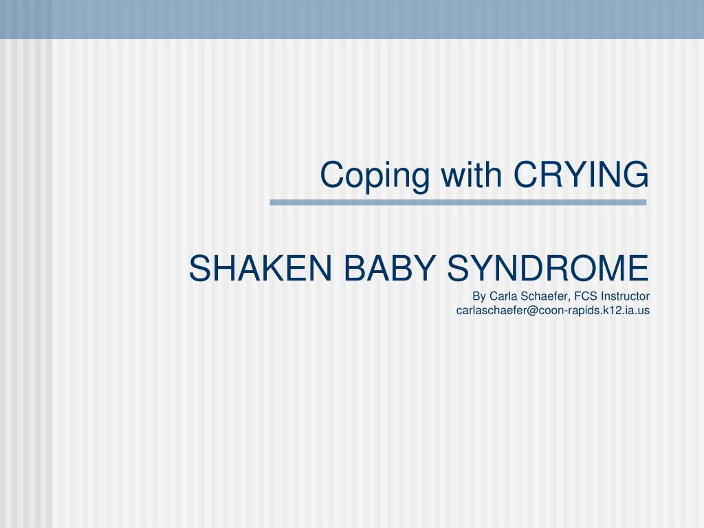 Coping with CRYING