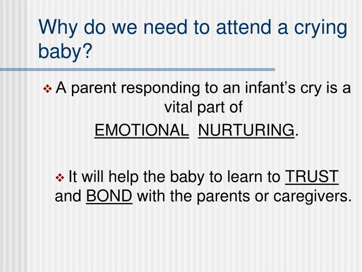Why do we need to attend a crying baby l.jpg
