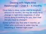 dealing with night time awakenings over 4 6 months