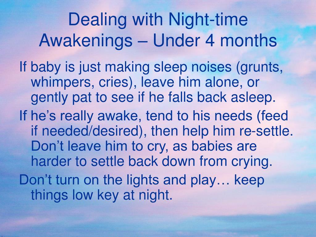 Dealing with Night-time Awakenings – Under 4 months