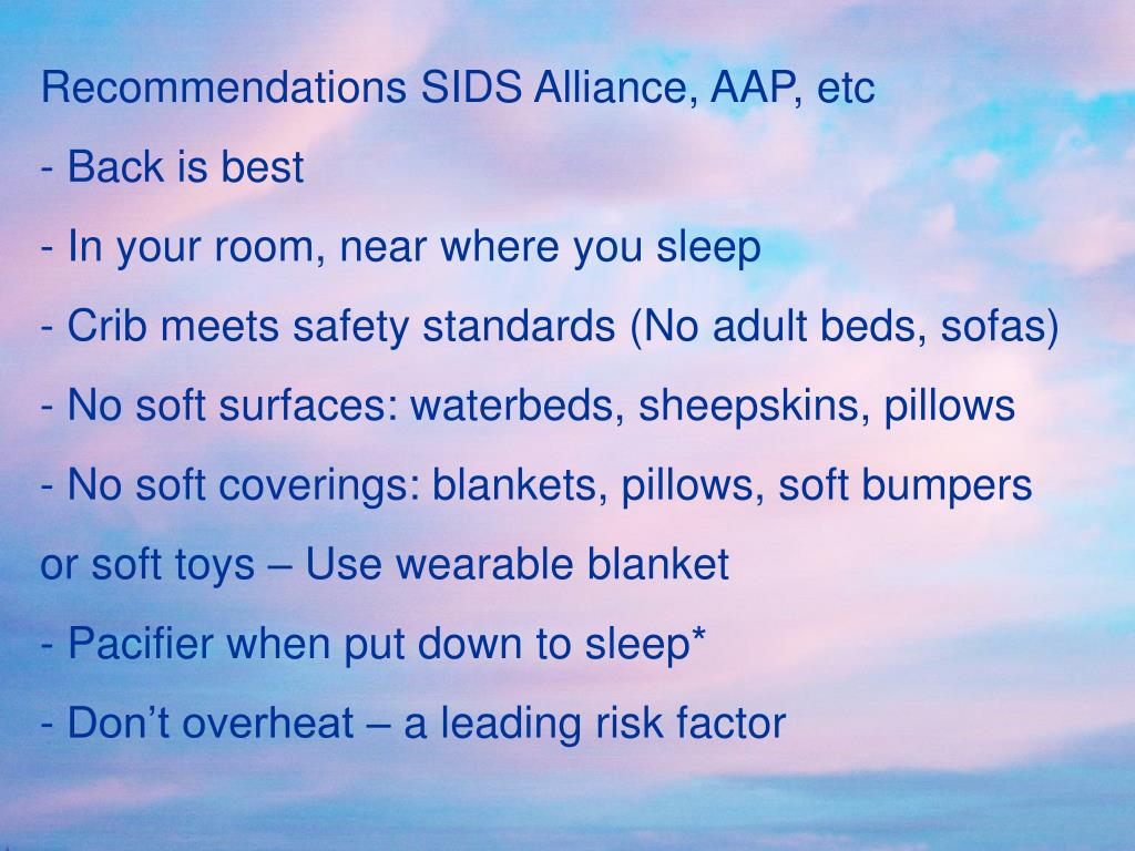 Recommendations SIDS Alliance, AAP, etc