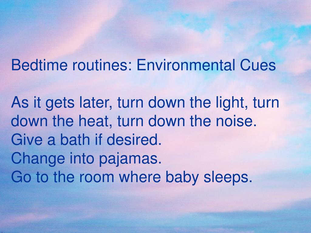 Bedtime routines: Environmental Cues