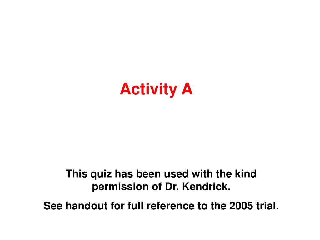 Activity A