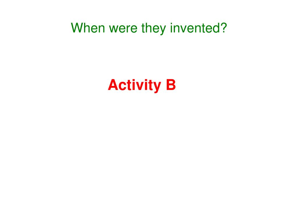 When were they invented?