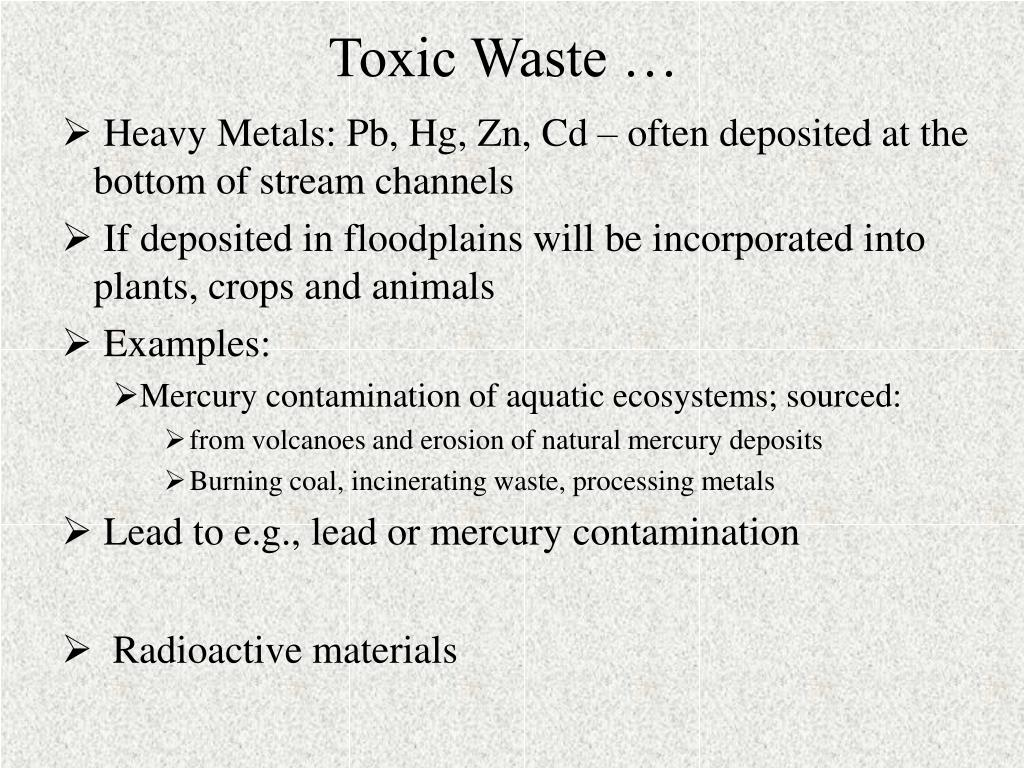 Toxic Waste …