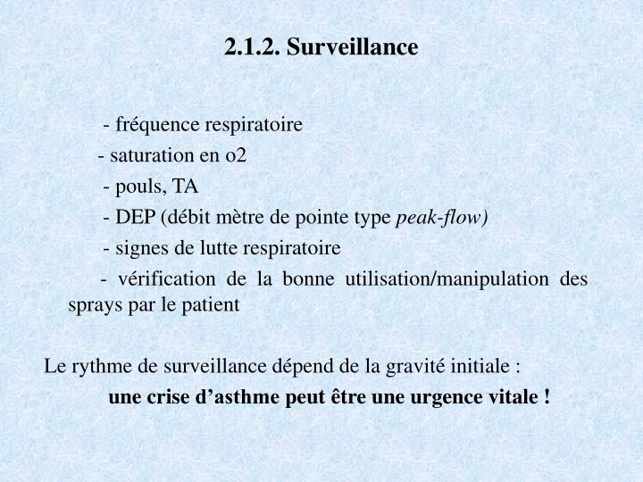 2.1.2. Surveillance