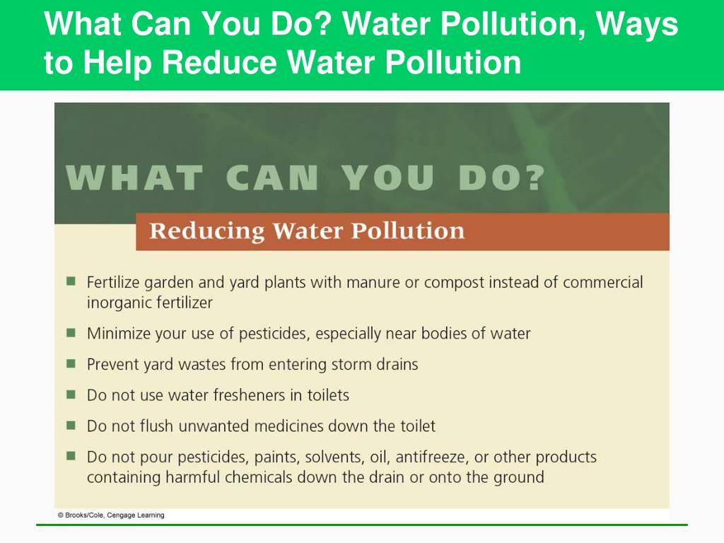 What Can You Do? Water Pollution, Ways to Help Reduce Water Pollution