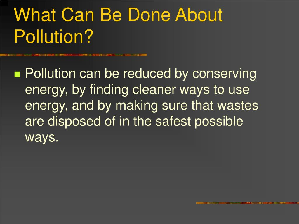 What Can Be Done About Pollution?
