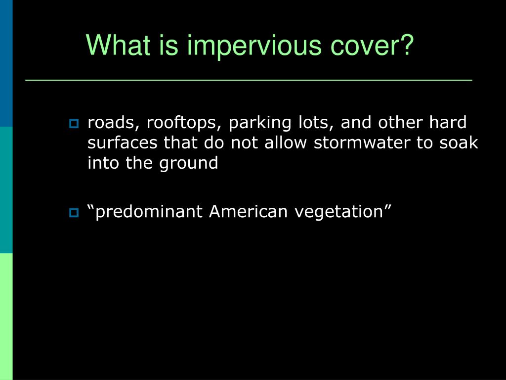 What is impervious cover?