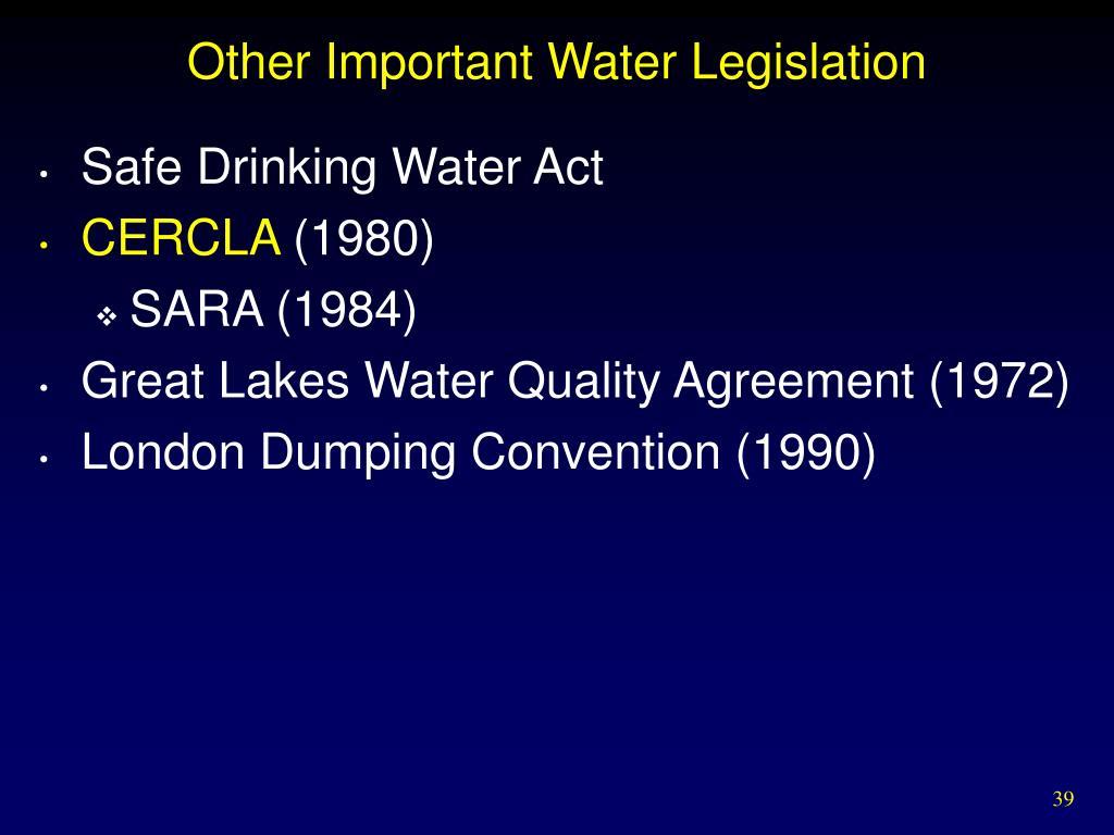 Other Important Water Legislation