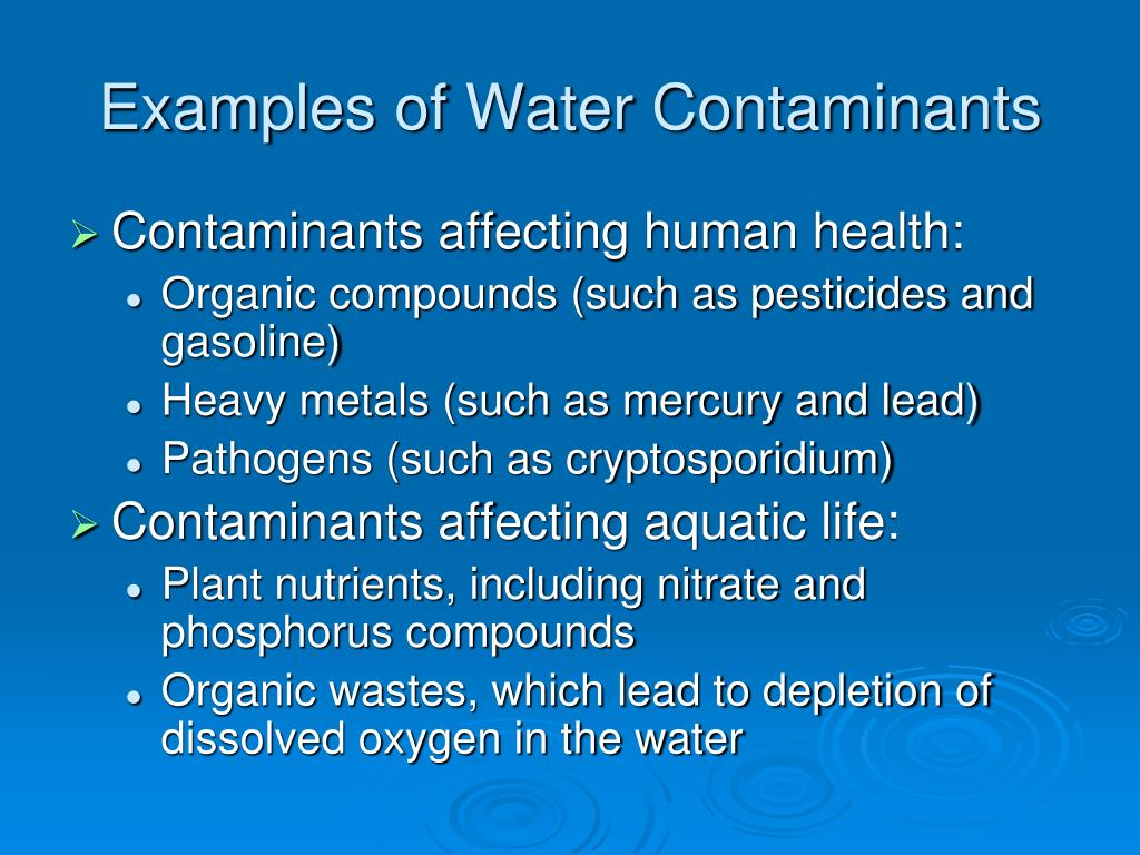 Examples of Water Contaminants