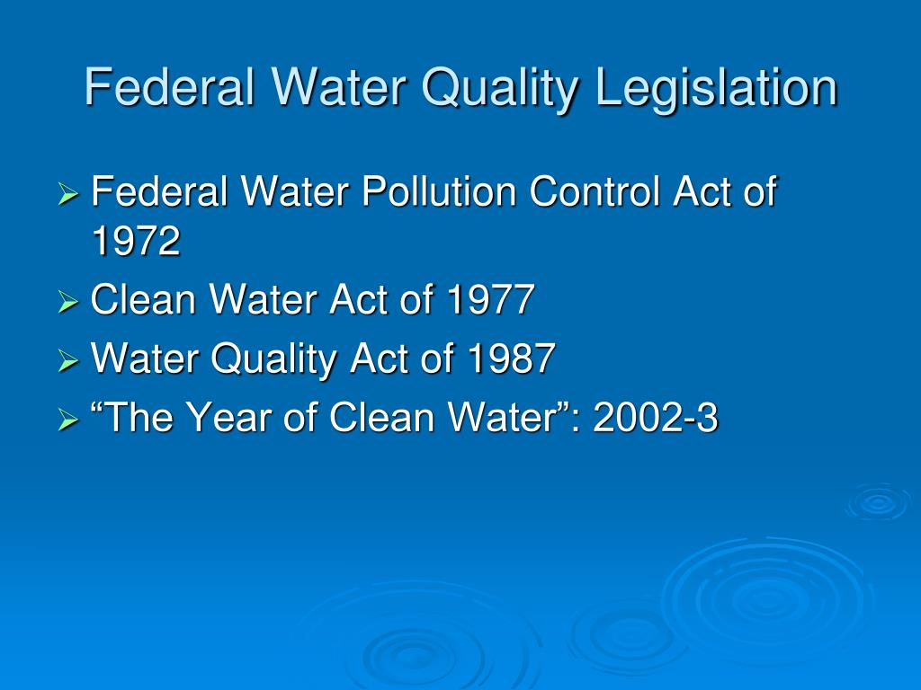 Federal Water Quality Legislation