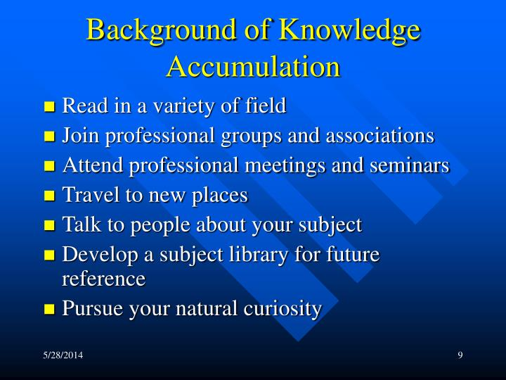 Background of Knowledge Accumulation
