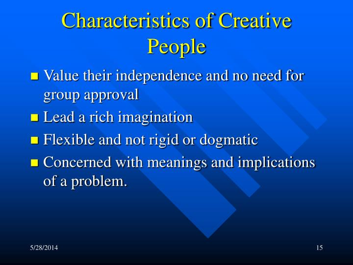 Characteristics of Creative People