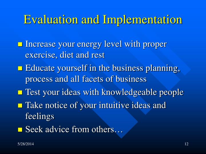 Evaluation and Implementation