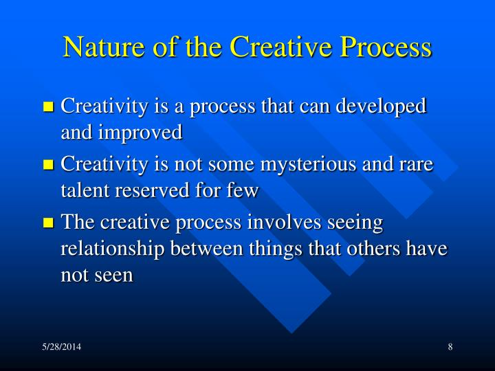 Nature of the Creative Process