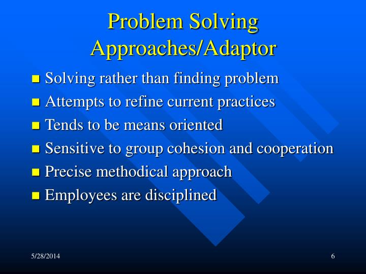 Problem Solving Approaches/Adaptor