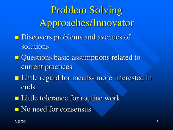 Problem Solving Approaches/Innovator