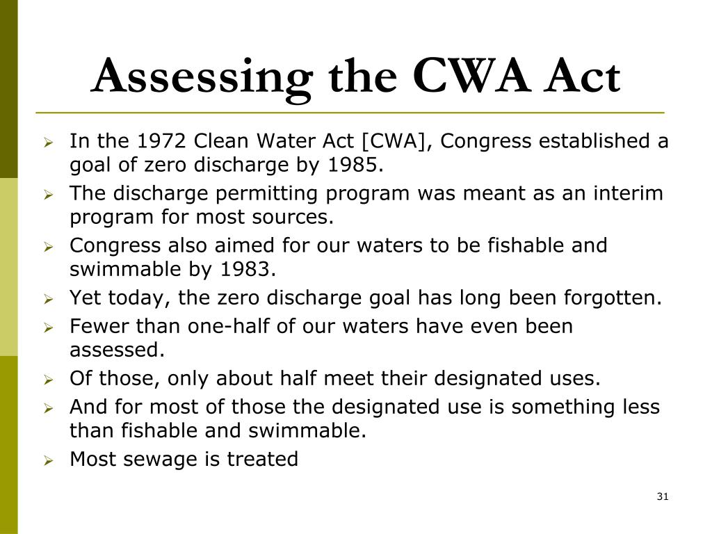 Assessing the CWA Act
