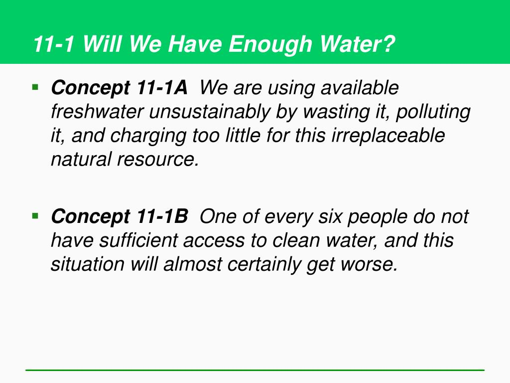 11-1 Will We Have Enough Water?