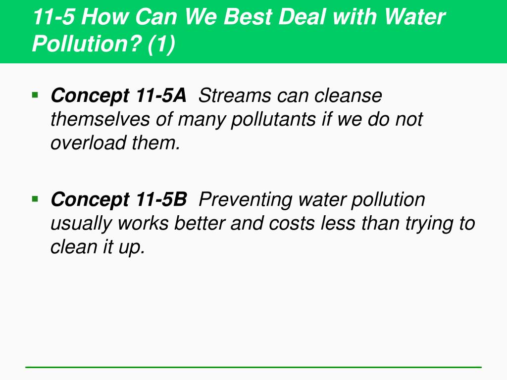 11-5 How Can We Best Deal with Water Pollution? (1)