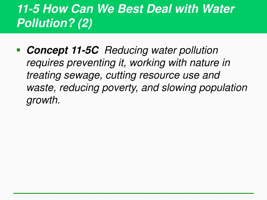 11-5 How Can We Best Deal with Water Pollution? (2)