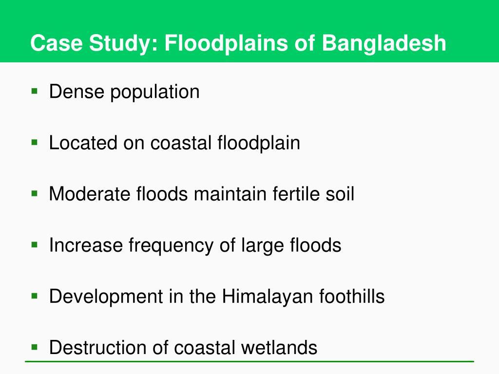 Case Study: Floodplains of Bangladesh
