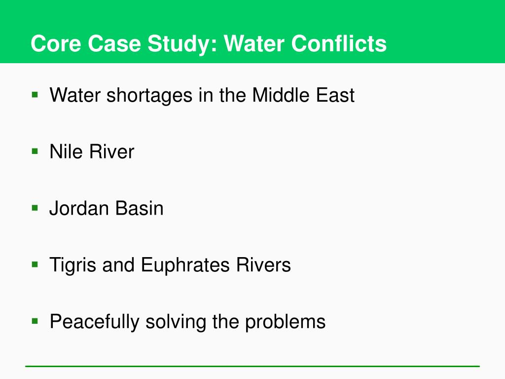 Core Case Study: Water Conflicts