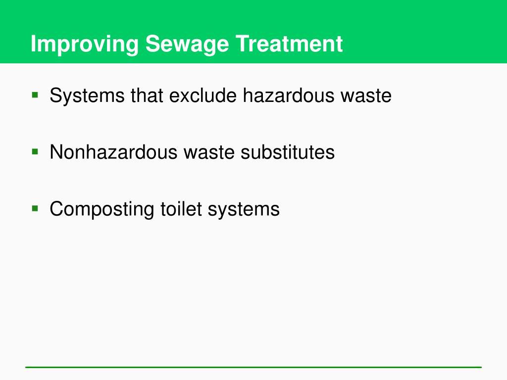 Improving Sewage Treatment
