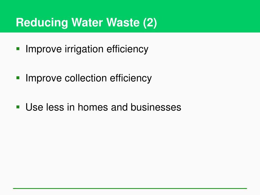 Reducing Water Waste (2)