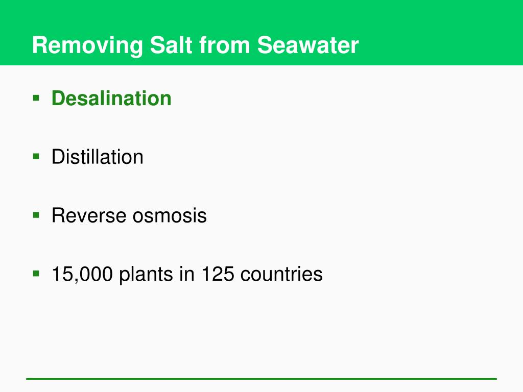 Removing Salt from Seawater
