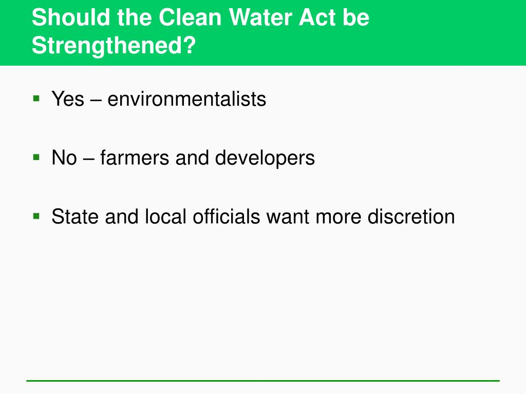 Should the Clean Water Act be Strengthened?