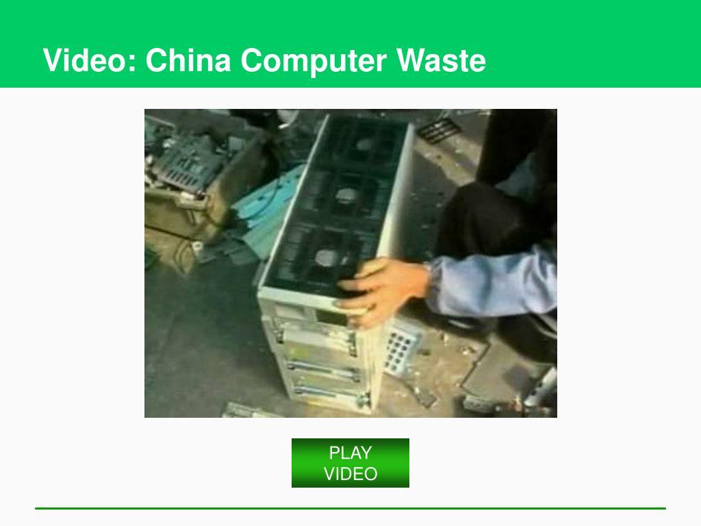 Video: China Computer Waste