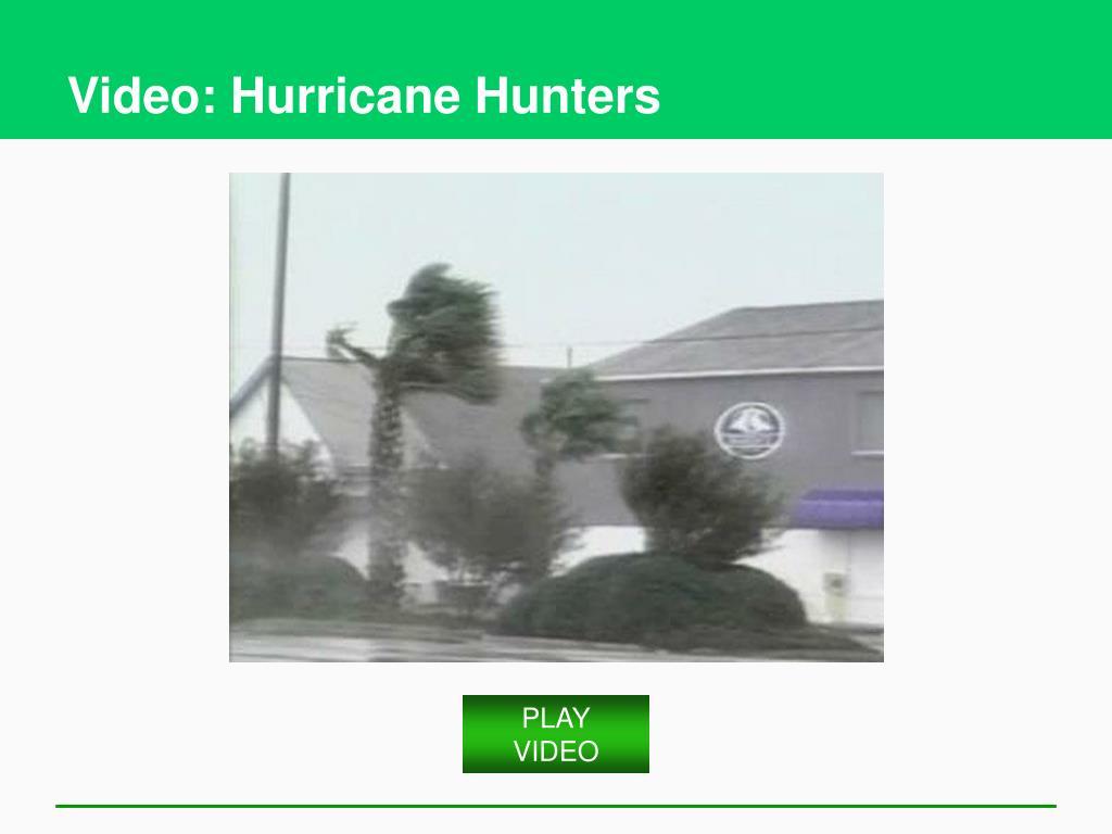 Video: Hurricane Hunters