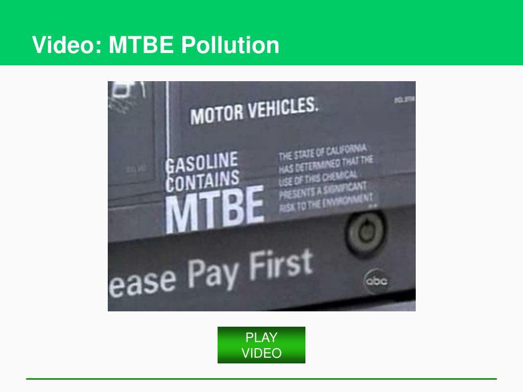 Video: MTBE Pollution